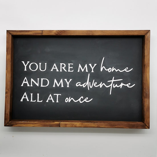 YOU ARE MY HOME WOODEN SIGN