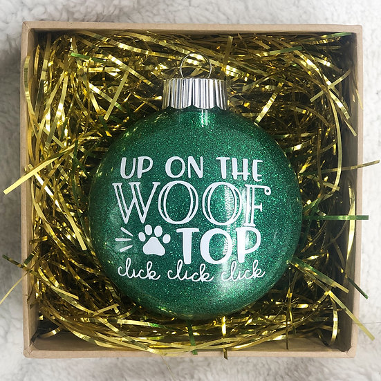 UP ON THE WOOF TOP Chritsmas Ornament