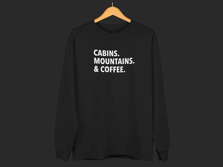 CABINS. MOUNTAINS. & COFFEE. CREWNECK