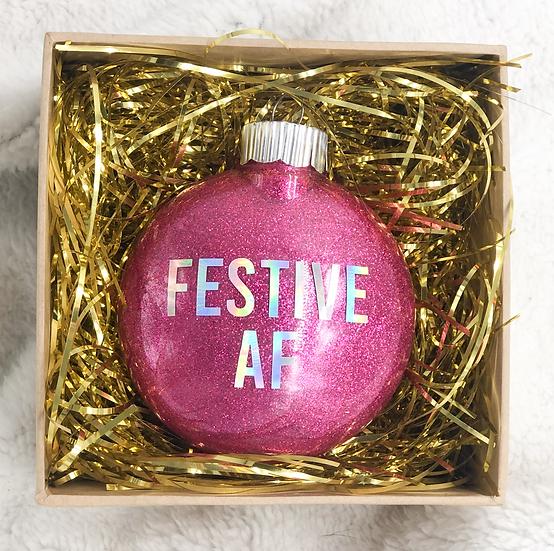 FESTIVE AF Chritsmas Ornament