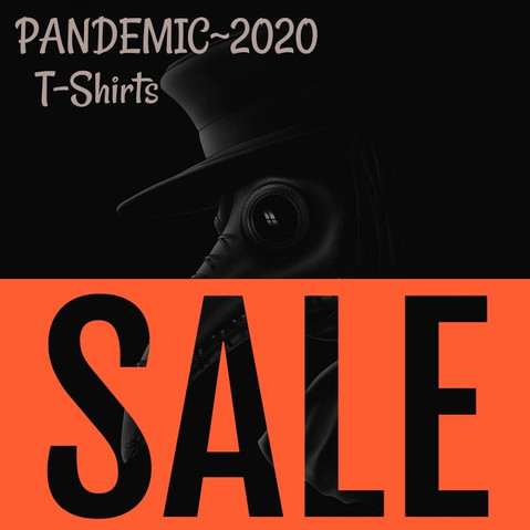 Pandemic 2020 T-shirts