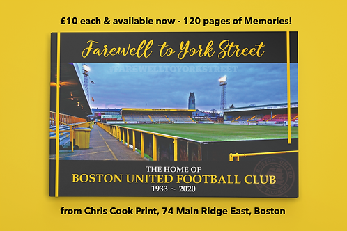 Boston United 'Farewell to York Street' - 120 page A5 Photo Book