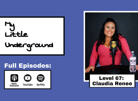 Claudia Renee - The Ambition Hour Podcast | My Little Underground Level 67