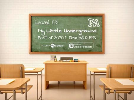 Best of 2020 I - Singles & EPs | My Little Underground Level 83