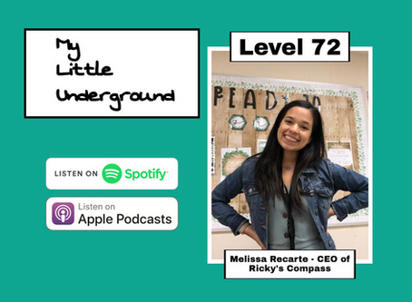 Teaching In The Age of COVID with Melissa Recarte | My Little Underground Level 72