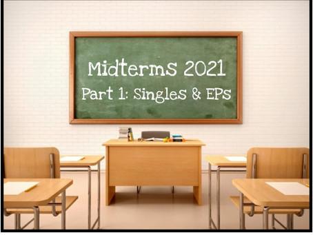 Midterms 2021 Part 1: Best Singles & EPs | My Little Underground