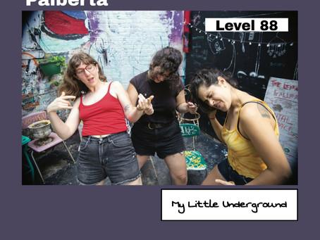 Palberta | My Little Underground Level 88
