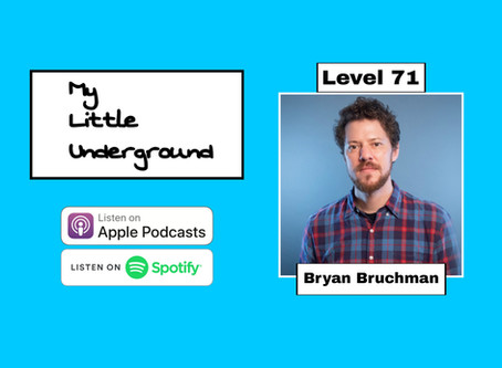 Digesting New Music with Bryan Bruchman | My Little Underground Level 71