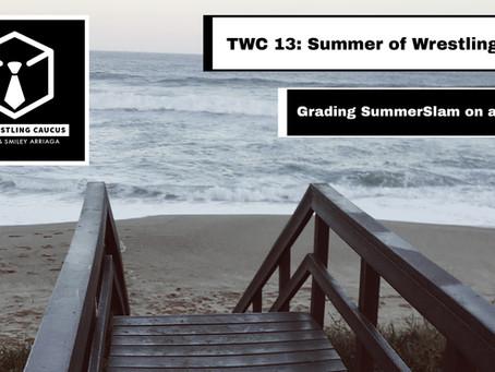 Summer of Wrestling 2020 | The Wrestling Caucus Episode 13