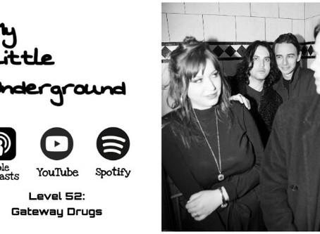 Gateway Drugs are Reborn: My Little Underground Level 52