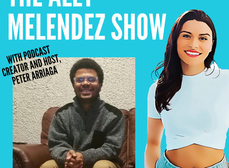 The Ally Melendez Show with Peter A