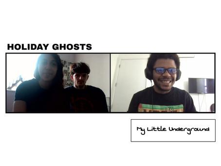 Holiday Ghosts | My Little Underground