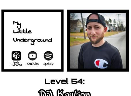 DJ Kaution: My Little Underground Level 54