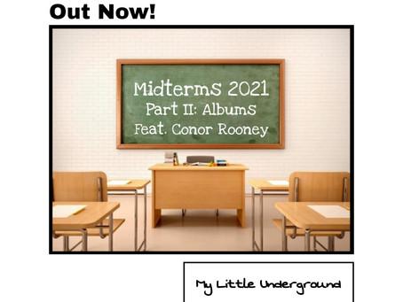Midterms 2021 Part II: Albums | My Little Underground