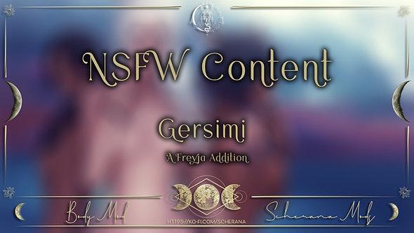 [S] Gersimi - A Freyja Addition