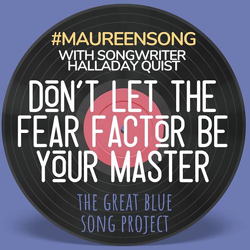 #MaureenSong Lyric Button (Songwriter Halladay Quist)