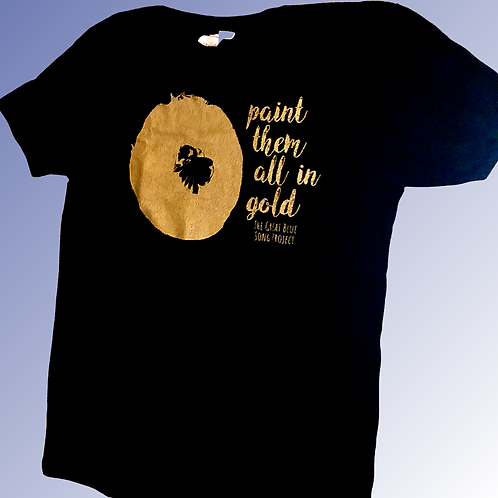 T-Shirt - Paint Them All In Gold