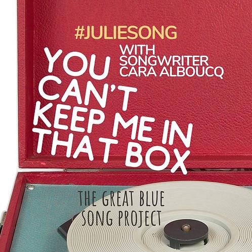 #JulieSong Lyric Button (Songwriter Cara Alboucq)