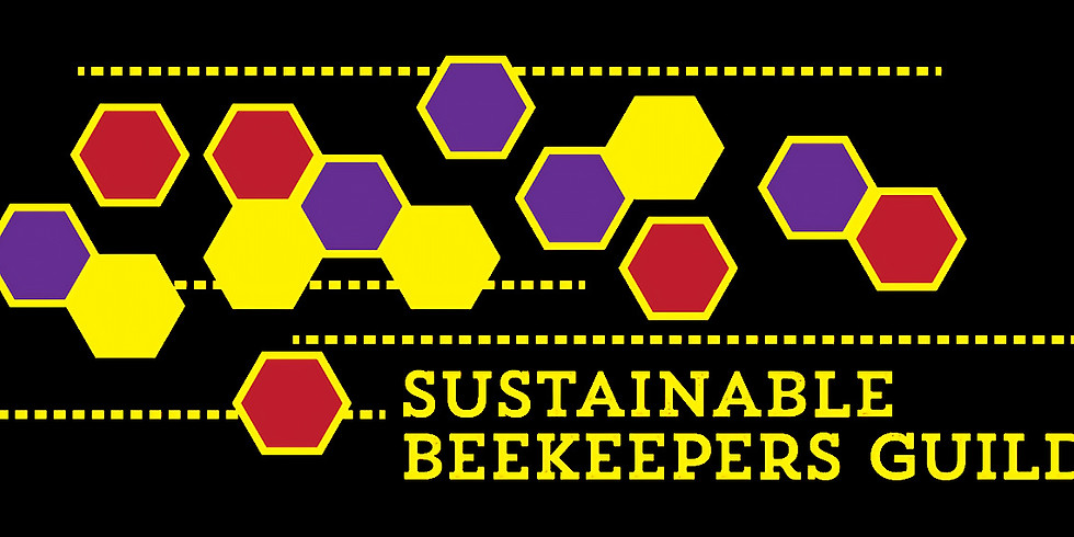 Sustainable Beekeepers Guild May Meeting