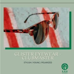 《禾港草》推介:Glisten Eyewear - Clubmaster