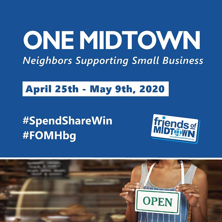 One Midtown: Neighbors Supporting Small Business