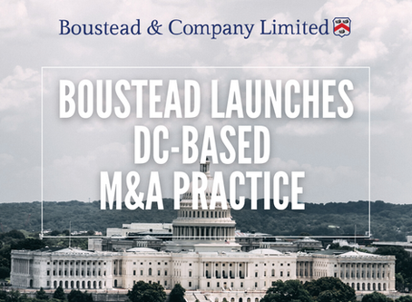 Boustead & Co Limited Launches DC-Based M&A Practice and Welcomes Five Seasoned M&A Professionals