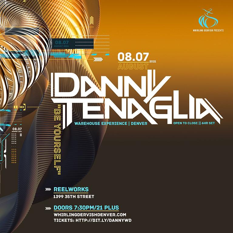Danny Tenaglia Warehouse Experience - August 7th, 2021