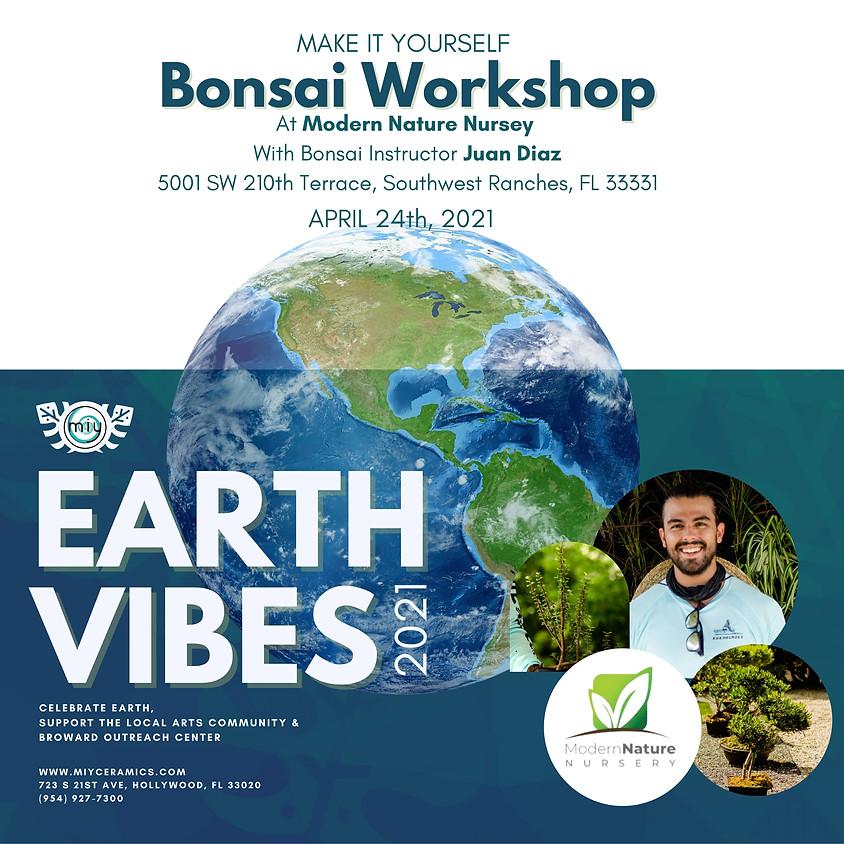 Earth Vibes Bonsai Workshop