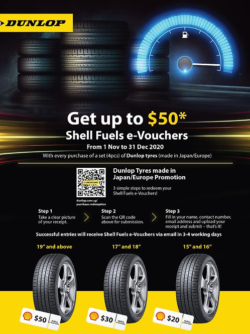 Dunlop Tyres Promotion - Get Up to $50* Shell Fuels e-Vouchers