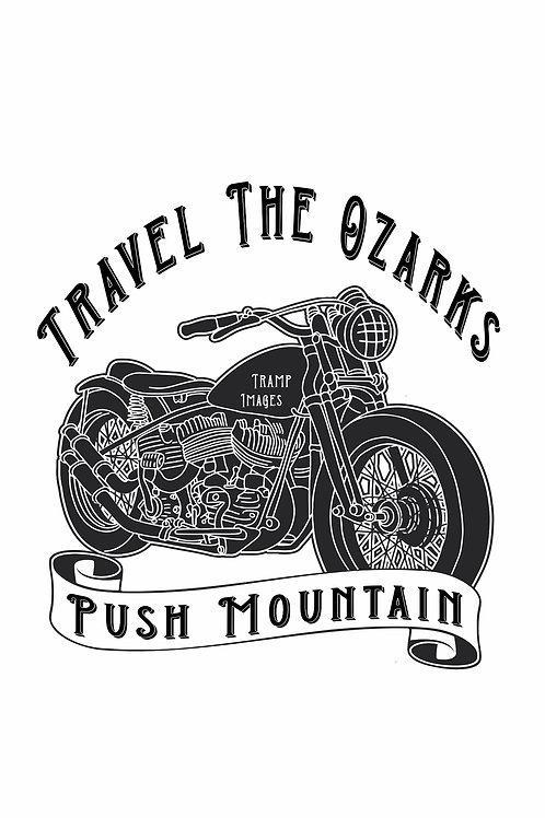 Travel The Ozarks T-Shirt - Motorcycle Push Mountain