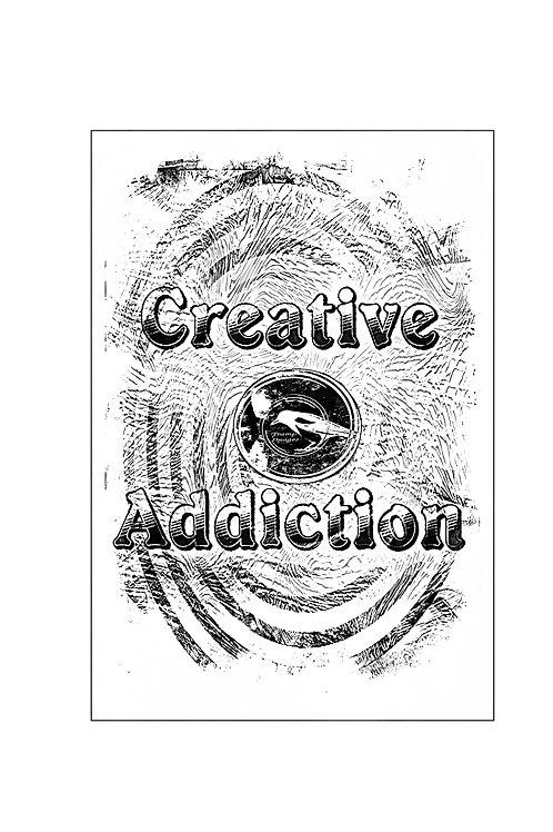 Creative Addiction T-Shirt
