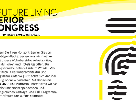 The Future of Living . Congress 2020 . München