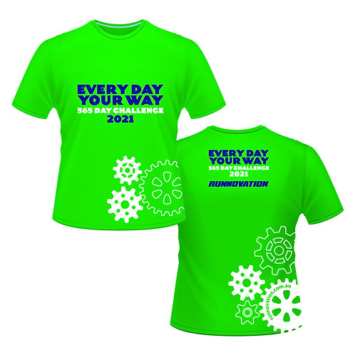 Every Day Your Way- T-Shirts