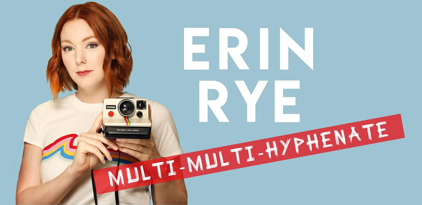 Erin Rye multi-hyphenate.png