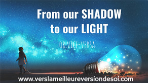 From our Shadow to our Light