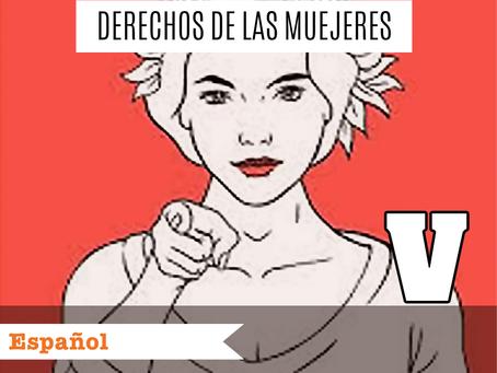 Derechos de las mujeres V