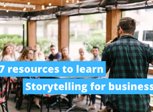 Top 7 resources to learn storytelling for business