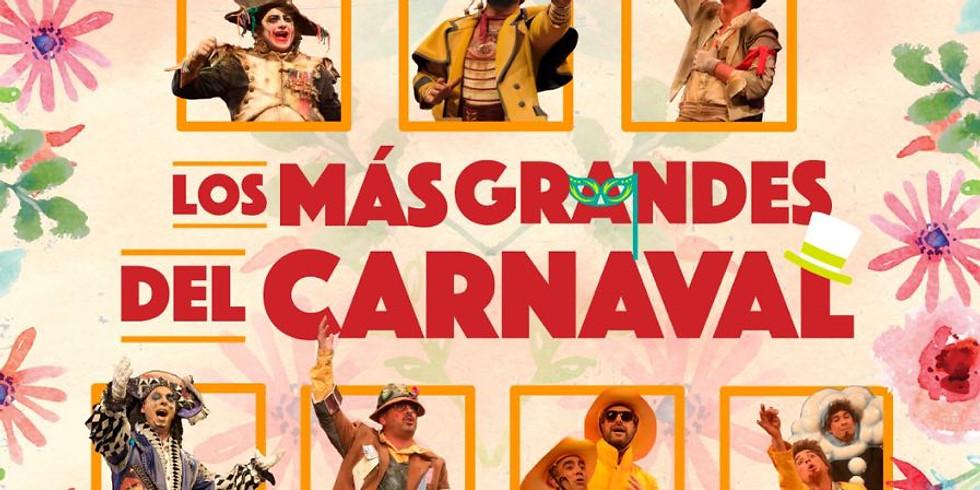 Los más grandes del Carnaval - Festival de la Primavera