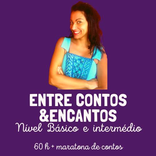 Entre Contos& Encantos-Nível 1 e 2