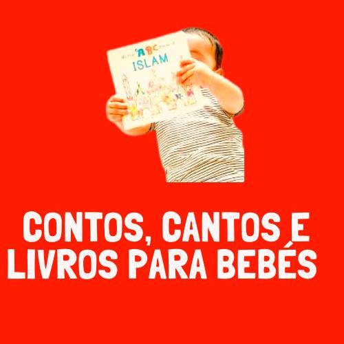Contos, Cantos e Livros para Bebés