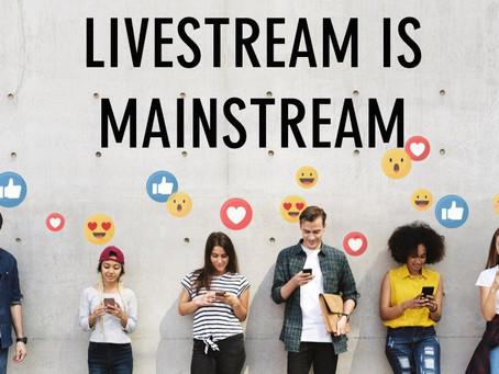 Livestream Enters Mainstream- LIVE IS NOW LIFE