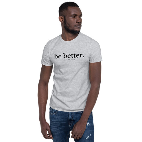 Be Better Softstyle Tee Light