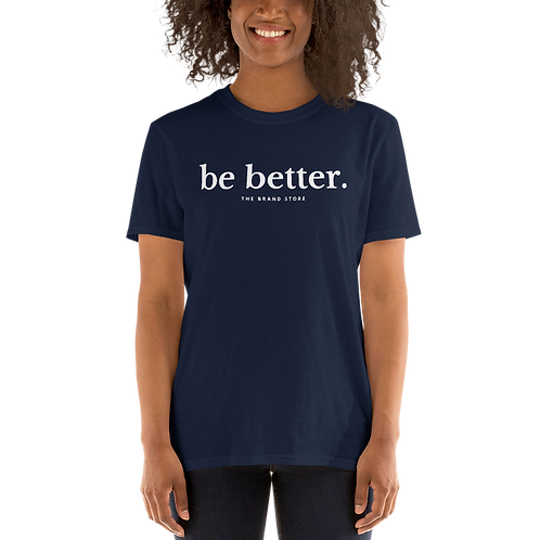 Be Better Softstyle Tee