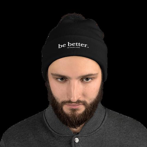 Be Better Pom-Pom Beanie