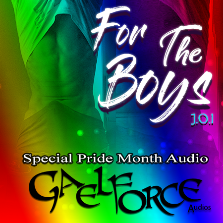 For The Boys (Special Pride Month Audio!)