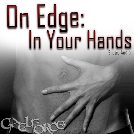 On Edge: In Your Hands