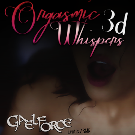 3D Orgasmic Whispers