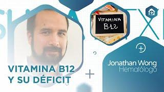 Charla online sobre la Vitamina B12 y su importancia el miércoles 28 de julio