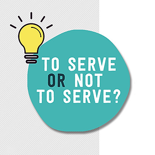To serve or not to serve