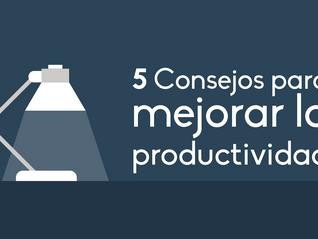 5Consejos para mejorar la productividad